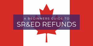 A Beginners Guide To SR&ED Refunds